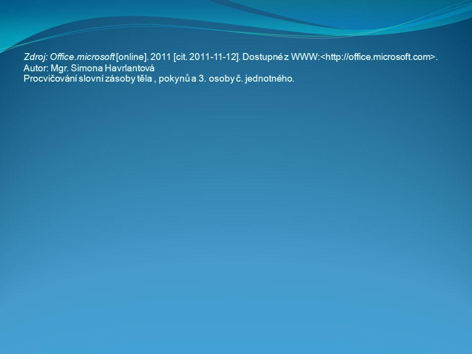 Zdroj: Office. microsoft [online]. 2011 [cit. 2011-11-12]